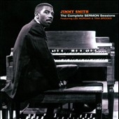 Jimmy Smith (Organ): The Complete Sermon Sessions