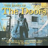Various Artists: The Roots of the Doors [Digipak]