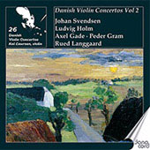 Danish Violin Concertos Vol 2 - Svendsen, Langgaard, etc / Kai Laursen, et al