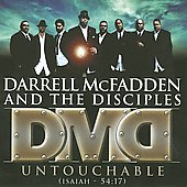 Darrell McFadden & the Disciples: Untouchable Isaiah 54:17