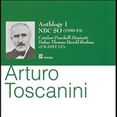 Arturo Toscanini: Anthology 1