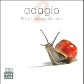 The Ultimate Collection: Adagio, Vol. 2