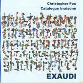 Christopher Fox: Catalogue irraisoné