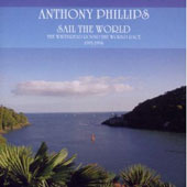 Anthony Phillips: Sail The World