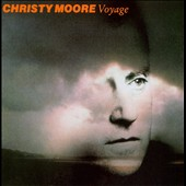 Christy Moore: Voyage