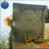 Boredoms: Super Roots, Vol. 6