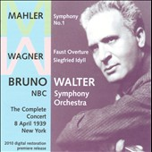 Mahler: Symphony No. 1; Wagner: Faust Overture / Bruno Walter
