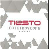 Tiësto: Kaleidoscope: Remixed