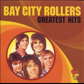 Bay City Rollers: Greatest Hits [Hit Box]