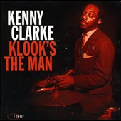 Kenny Clarke: Klook's the Man