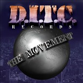 D.I.T.C.: The Movement [PA]