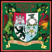 Trembling Bells: The Constant Pageant
