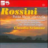 Rossini: Petite Messe Solennelle; Moses in Egypt