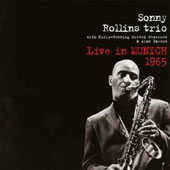 Sonny Rollins: Live in Munich 1965