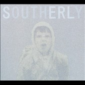 Southerly: Youth [Digipak]