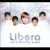 The Christmas Album / Libera boy choir [Deluxe Edition]