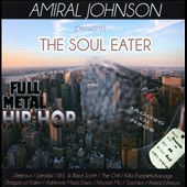 Amiral Johnson: The  Soul Eater (Full Metal Hip Hop)