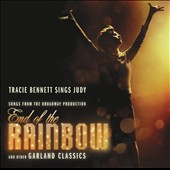 Tracie Bennett: Tracie Bennett Sings Judy: Songs From The Broadway Production End Of The Rainbow & Other Garland Classics *