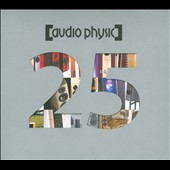 Audio Physic: 25 Years