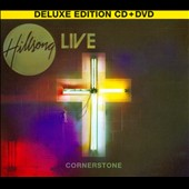 Hillsong Live: Cornerstone Live [Deluxe Edition] [CD/DVD] [Digipak]