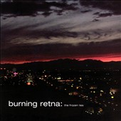 Burning Retina: The Frozen Lies