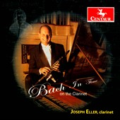 Bach In Time on the Clarinet - Sonatas BWV 1023 & 1029; Toccata & Fugue BWV 565; Cantata excerpts / Joseph Eller, clarinet