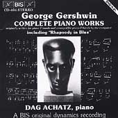 Gershwin: Complete Piano Works / Dag Achatz