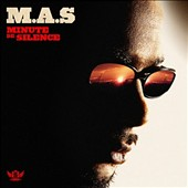 M.A.S. (French Rap): Minute de Silence
