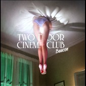 Two Door Cinema Club: Beacon