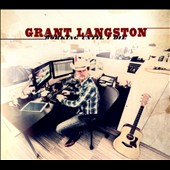 Grant Langston: Working Until I Die [Digipak]