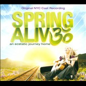 Spring Groove: Spring Alive: An Ecstatic Journey Home [Digipak]