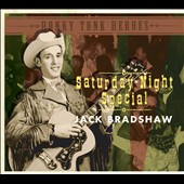 Jack Bradshaw: Honky Tonk Heroes: Saturday Night Special [Digipak]