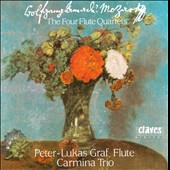 Wolfgang Amadeus Mozart: The Four Flute Quartets / Peter Lukas Graf, flute; Carmina Trio
