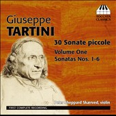 Tartini: 30 Sonate Piccole, Vol. 1 - Sonatas nos 1-6 / Peter Sheppard Skaerved, violin
