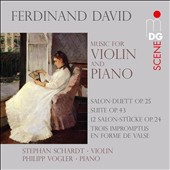 Ferdinand David: Music for Violin and Piano / Stephan Schardt, violin; Philipp Vogler, piano