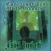 J'sin Lynch: Conversations With Ghosts