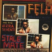 Fela Kuti/Afrika 70: Stalemate/Fear Not For Man
