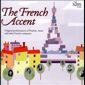 The French Accent - Chamber works by Poulenc, Thuille, Roussel, Hotteterre, Ferroud Jolivet et al.