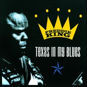 Freddie King: Texas in My Blues