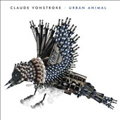 Claude VonStroke: Urban Animal *