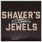 Shaver: Shaver's Jewels: The Best of Shaver