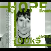 Russ Ryherd: Hope Looks Ahead [Digipak]