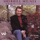 Sherrill Milnes in Recital Vol 2 - Kingdom by the Sea