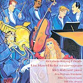 Gershwin Among Friends / Keller, Ridenour, Ordman, et al