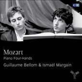 Mozart: Piano Four-Hands / Guillaume Bellom, Ismael Margain, pianos