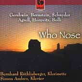 Who Nose - Gershwin, Bernstein, et al /R&ouml;thlisberger, Andres