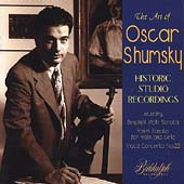 The Art of Oscar Shumsky - Historic Studio Recordings