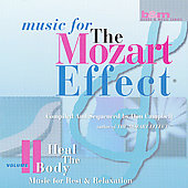 Music for The Mozart Effect Vol 2 - Heal the Body