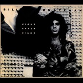 Bill Quateman: Night After Night [Bonus Tracks] [Long Box]