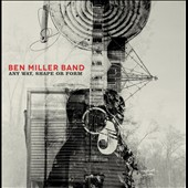 The Ben Miller Band: Any Way, Shape or Form [Slipcase] [8/4]
